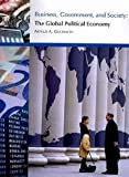 Business, Government, & Society: The Global Political Economy