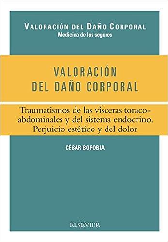 Valoración del daño corporal. Traumatismos, 1e: CESAR ...