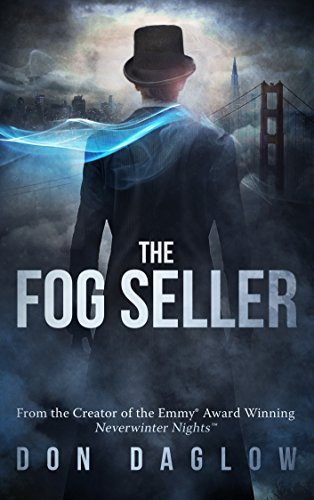The Fog Seller: Gold Medal, Best Mystery of 2016, Readers' Favorite -- Silver Medal: Best Novel of 2016 (Pacific), IPPY Awards -- Gold Award, Ind. Book Pub. Assn. cover