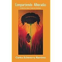 Compartiendo Alboradas (Spanish Edition)