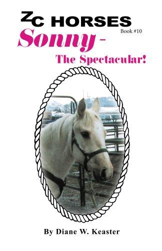 Image result for zc horses sonny the spectacular diane w. keaster