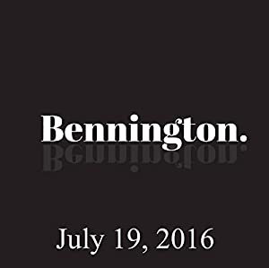 Bennington, July 19, 2016 Radio/TV Program