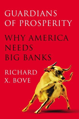 guardians-of-prosperity-why-america-needs-big-banks