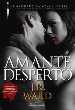 Amante Desperto (Col. : Irmandade Da Adaga Negra) (Em Portugues Do Brasil)