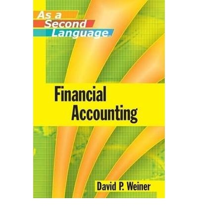 Financial Accounting as a Second Language (Paperback) - Common by John Wiley & Sons Ltd
