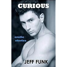 Curious (Three Erotic Tales Book 2)