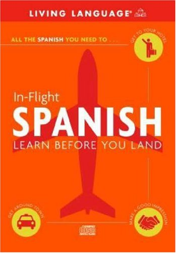 Download In-Flight Spanish: Learn Before You Land PDF