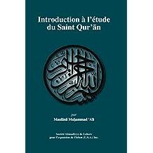 Introduction à l'étude du SAINT QUR'AN (French Edition)