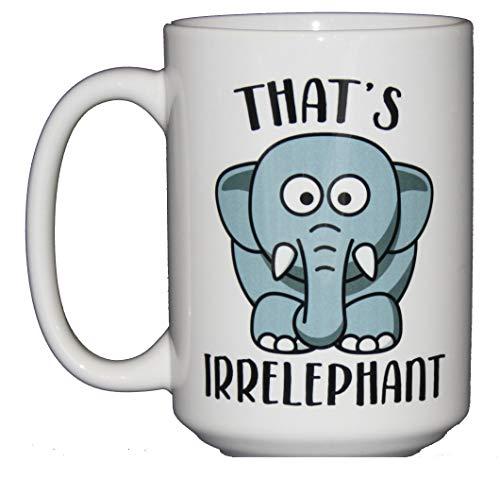 Elephant Mug Coffee (That's Irrelephant - Cute Kawaii Cartoon Elephant Puns Coffee Mug - Irrelevant)