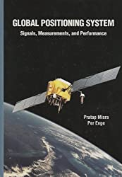 Global Positioning System: Signals, Measurements and Performance