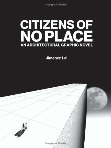 Read Online Citizens of No Place: An Architectural Graphic Novel PDF