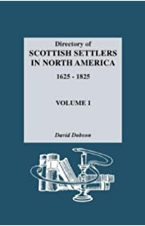 Directory of scots in the carolinas 1680 1830 david dobson directory of scottish settlers in north america 1625 1825 vol i fandeluxe Gallery