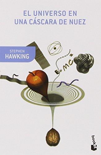 El universo en una cáscara de nuez (Booket Ciencia) por Stephen Hawking