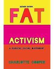 Fat Activism (Second Edition): A Radical Social Movement