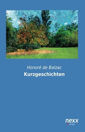 Kurzgeschichten Taschenbuch – 21. Oktober 2014 Honoré de Balzac nexx verlag 3958700438 POETRY / European / French