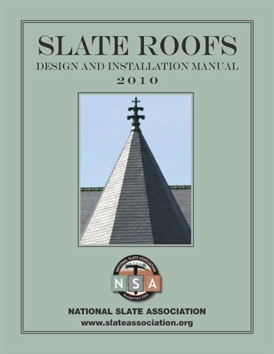 Slate Roofs: Design and Installation (Slate Roof Installation)