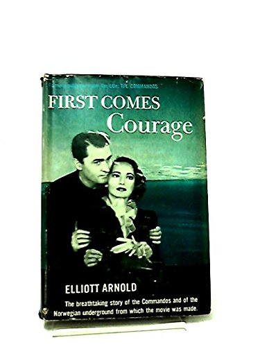 First Comes Courage (The Commandos)