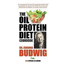 Oil-Protein Diet Cookbook: 3rd Edition