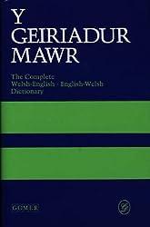 Y Geiriadur Mawr: Complete Welsh-English, English-Welsh Dictionary