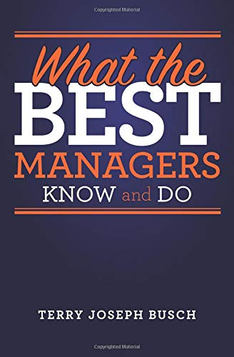 Download What the Best Managers Know and Do pdf