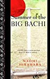 Front cover for the book Summer of the Big Bachi by Naomi Hirahara