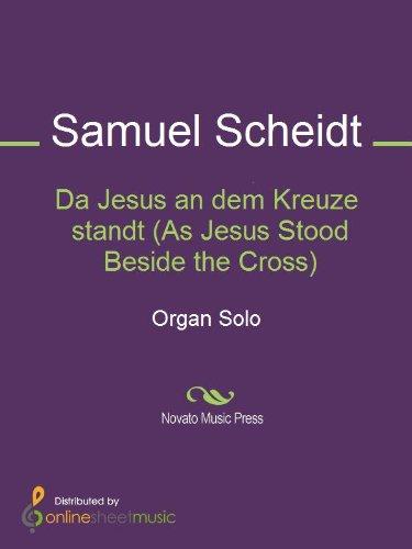 Da Jesus an dem Kreuze standt (As Jesus Stood Beside the Cross)