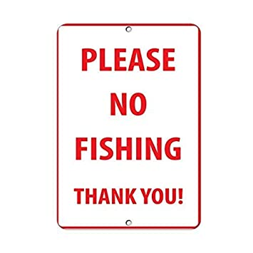 Please No Fishing Thank You Activity Sign Park Signs Aluminum METAL Sign
