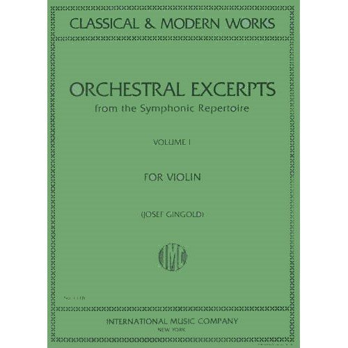 Orchestral Excerpts, Volume 1 - Violin - edited by Josef Gingold - International Music Company