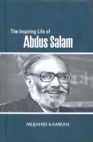 The Inspiring Life of Abdus Salam PDF