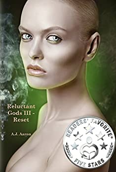 Reluctant Gods III - Reset by [Aaron, A.J.]