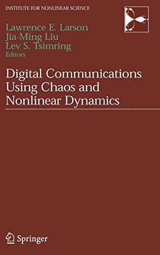 Digital Communications Using Chaos and Nonlinear Dynamics (Institute for Nonlinear Science)