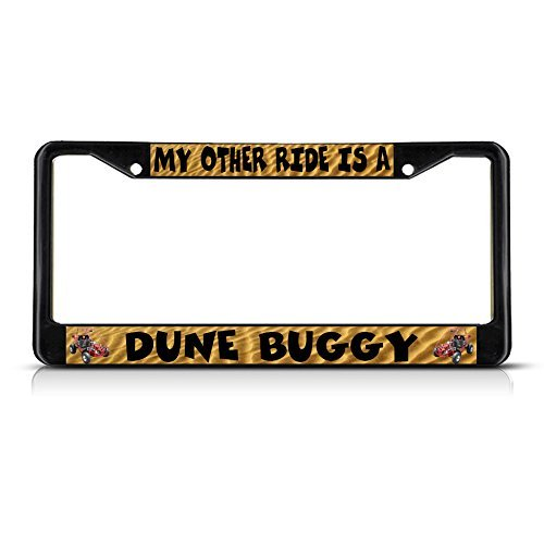 - License Plate Covers My Other Ride Is A Dune Buggy Black Metal License Plate Frame Tag Holder