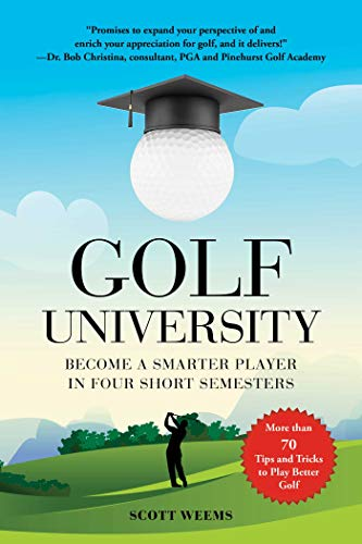 Pdf Outdoors Golf University: Become a Better Putter, Driver, and More―the Smart Way