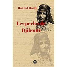 Les perles de Djibouti (French Edition)