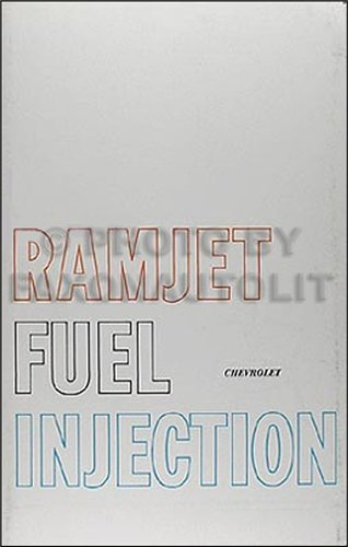 and Corvette Ramjet Fuel Injection Owner Manual (Ramjet Fuel Injection)