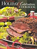 Holiday and Celebrations Cookbook 2007, Julie Schnittka and Taste of Home Books Staff, 0898215595
