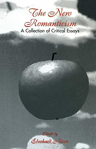 The New Romanticism: A Collection of Critical Essays (Wellesley Studies in Critical Theory, Literary History and Culture