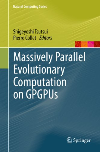 Download Massively Parallel Evolutionary Computation on GPGPUs (Natural Computing Series) Pdf