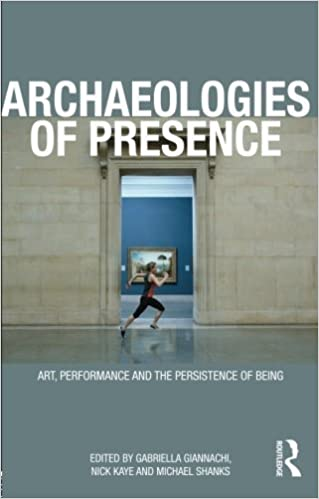 Book Archaeologies of Presence (2012-05-19)