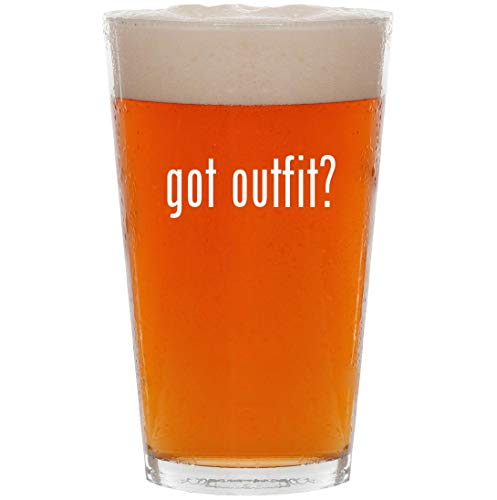 got outfit? - 16oz All Purpose Pint Beer Glass ()