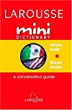 Larousse Mini Dictionary Spanish English English Spanish (Spanish Edition)
