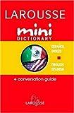 Larousse Mini Dictionary Spanish English English Spanish (Spanish Edition)