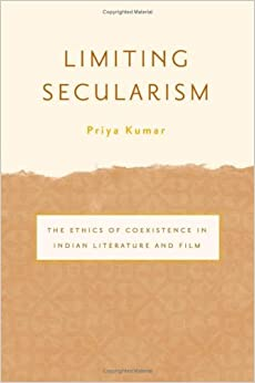 Book Limiting Secularism: The Ethics of Coexistence in Indian Literature and Film