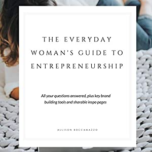 Sweepstakes: The Everyday Woman's Guide to Entrepreneurship: All Your...