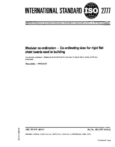 Download ISO 2777:1974, Modular co-ordination -- Co-ordinating sizes for rigid flat sheet boards used in building pdf epub
