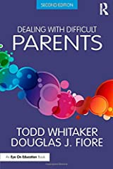 Dealing with Difficult Parents Paperback