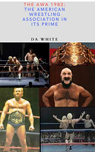 Pdf Outdoors The AWA 1982: The American Wrestling Association in its Prime