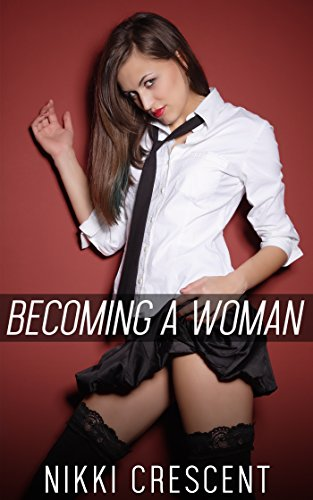 BECOMING A WOMAN (Crossdressing, Feminization, First Time) -