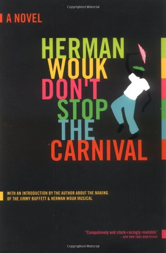 Don't Stop The Carnival: A Novel