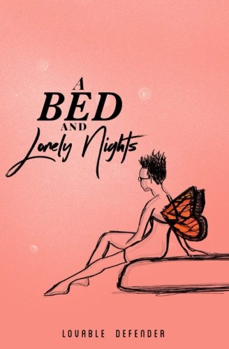 A Bed and Lonely Nights by Amanda Dawkins